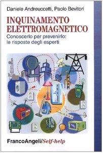 Inquinamento elettromagnetico. Conoscerlo per prevenirlo: le risposte degli esperti