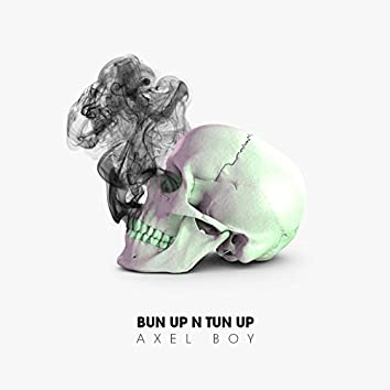 Bun Up 'N' Tun Up