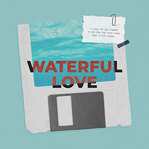 Waterful Love
