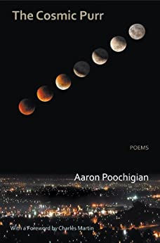 The Cosmic Purr - Poems by [Aaron Poochigian]