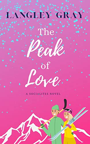 The Peak of Love : Margot Fairchild (The Socialites Book 3) (English Edition)