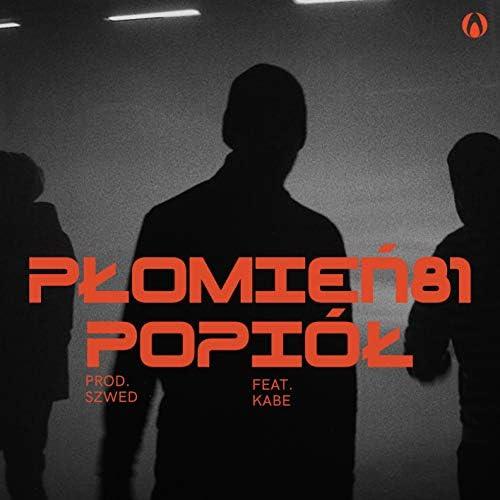 Płomień 81, Pezet & Onar feat. Kabe