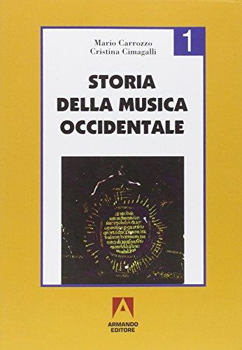 Storia della musica occidentale. Per i Licei a indirizzo socio-psico-pedagogico e gli Ist. Magistrali (Vol. 1)