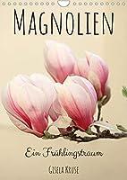 Magnolien Ein Fruehlingstraum (Wandkalender 2022 DIN A4 hoch): Die Koenigin der Gehoelze mit attraktiven Blueten (Monatskalender, 14 Seiten )