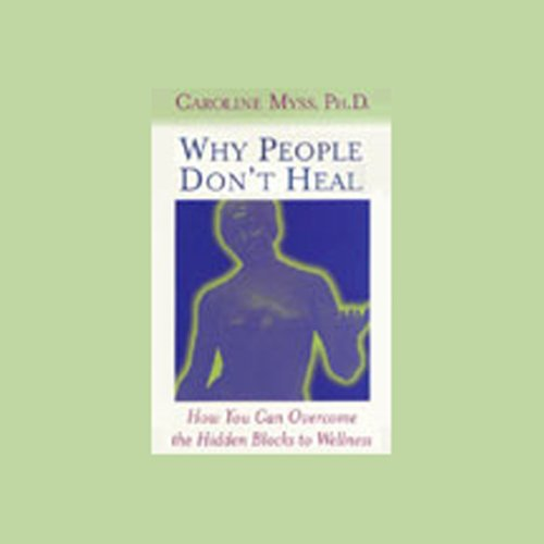 Why People Don't Heal audiobook cover art