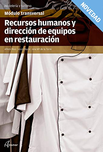 Recursos humanos y dirección de equipos en restauración (CFGS DIRECCIÓN DE COCINA)