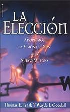 Elecci�n, La