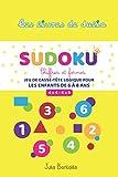 Sudoku - Jeu de casse-tête logique pour les enfants de 6 à 8 ans: Grilles de Sudoku 4x4 et 6x6 avec solutions | adaptées aux enfants | en couleurs
