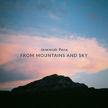 From Mountains and Sky