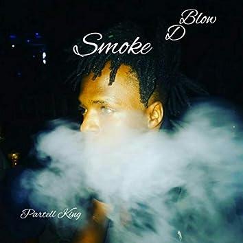 BlowDsmoke