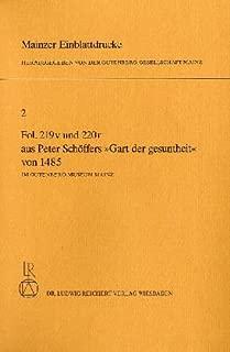 Mainzer Einblattdrucke: Nr. 2: Fol 219v und 220r aus dem Gart der Gesundheit von 1485 im Gutenberg-Museum Mainz (German Edition)