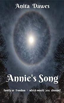 Annie's Song by [Anita Dawes, Jaye Marie]