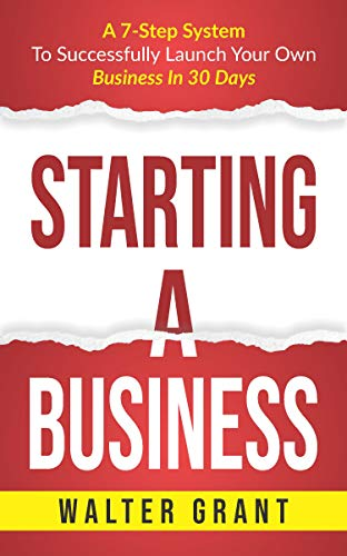 Starting A Business by Walter Grant ebook deal