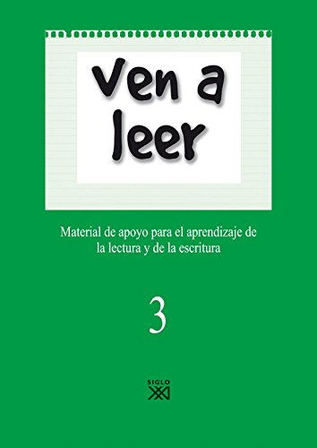 Ven a leer, 3. Material de apoyo para el aprendizaje de la lectura y la escritura
