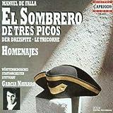 El sombrero de tres picos / Homenajes / La vida breve - Garcia Navarro