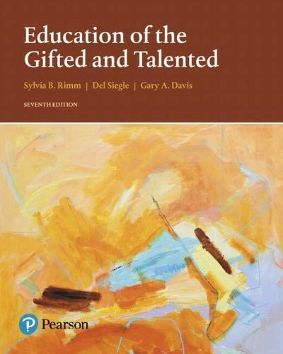 Compare Textbook Prices for Education of the Gifted and Talented What's New in Ed Psych / Tests & Measurements 7 Edition ISBN 9780133827101 by Rimm, Sylvia,Siegle, Del,Davis, Gary