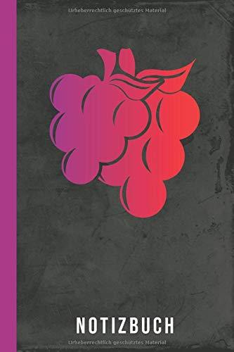 Notizbuch: Wein Weinprobe Weinverkostung Winzer (Weingenuss, Band 1)
