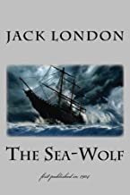 The Sea-Wolf: illustrated - first published in 1904 (1st. Page Classics)