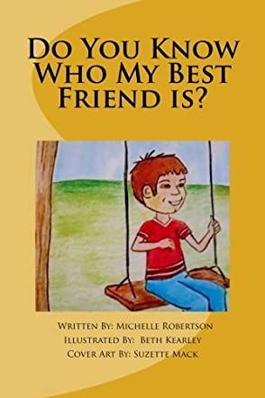 Do You Know Who My Best Friend Is?