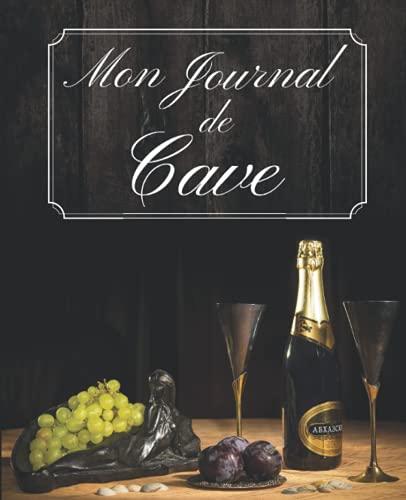 Mon Journal De Cave: Livre de Ge...