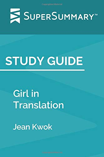 Study Guide: Girl in Translation by Jean Kwok (SuperSummary)