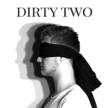 Dirty Two