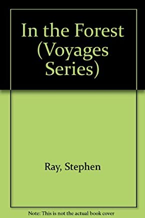 In the Forest (Voyages: Well Underway) by Stephen Ray (1994-06-01)