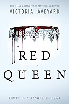 Red Queen by [Victoria Aveyard]