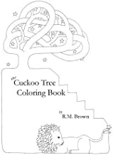 The Cuckoo Tree Coloring Book by R.M. Brown (2010-10-09)