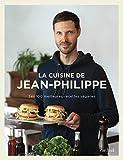 Cuisine de Jean-Philippe (La): Ses 100 meilleures recettes véganes