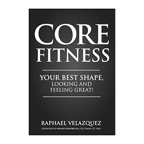Core Fitness: Your Best Shape, Looking and Feeling Great! (English Edition)