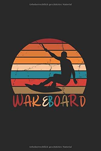 Wakeboard For Beginners Water Sporting Wakeboarding Boots: Notizbuch (15,24cm x 22,86cm) 120 Seiten Kariert (4x4)