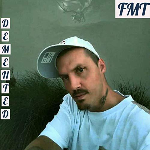 F.M.T [Explicit]
