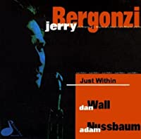 Just Within by JERRY BERGONZI (1997-08-26)