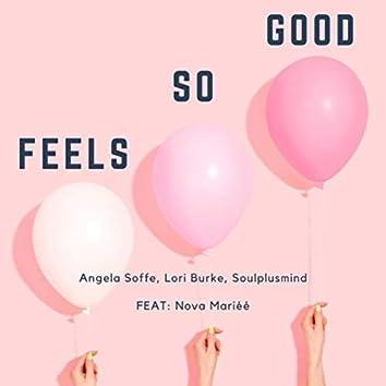 Feels so Good (feat. Nova Mariéé)
