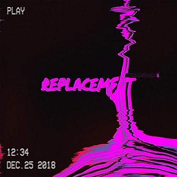 Replacement (feat. King Cobra Kyrri)