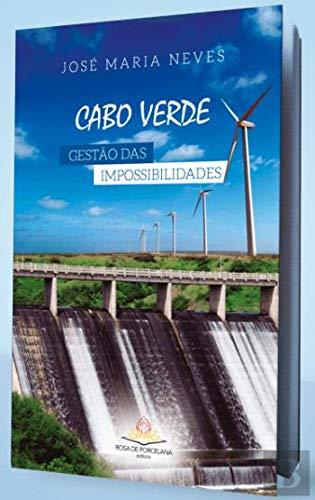 Cabo Verde - Gestão Das Impossibilidades