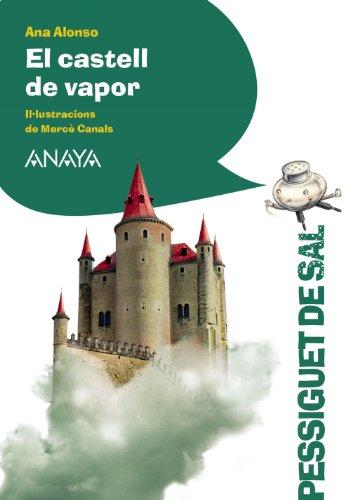 El castell de vapor (LITERATURA INFANTIL (6-11 años) - Pizca de Sal (C. Valenciana))