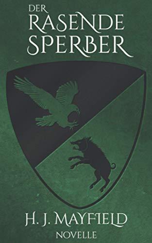 Buchseite und Rezensionen zu 'Der rasende Sperber (Der Herr von Buchenhain, Band 3)' von H. J. Mayfield