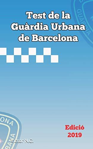 Test de la Guàrdia Urbana de Barcelona 2019