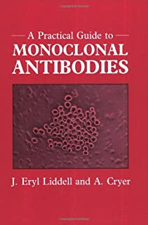 A Practical Guide to Monoclonal Antibodies