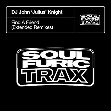 Find A Friend (Extended Remixes)