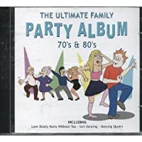 The Ultimate Family Party...