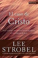 Caso de Cristo, El by Lee Strobel(2000-11-06)