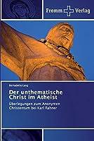 Der unthematische Christ im Atheist