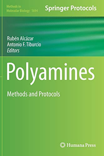 Polyamines: Methods and Protocols (Methods in Molecular Biology, 1694, Band 1694)