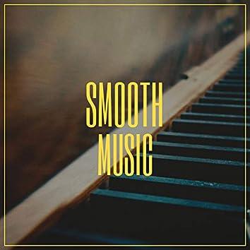""""""" Smooth Evening Music """""""