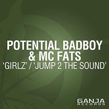 Girlz / Jump 2 the Sound