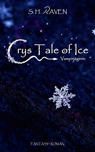 Crys Tale of Ice: Vampirjägerin