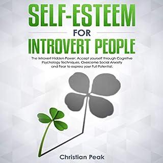 Self-Esteem for Introvert People: The Introvert Hidden Power cover art